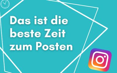 Die beste Posting-Zeit für deine Instagram-Beiträge