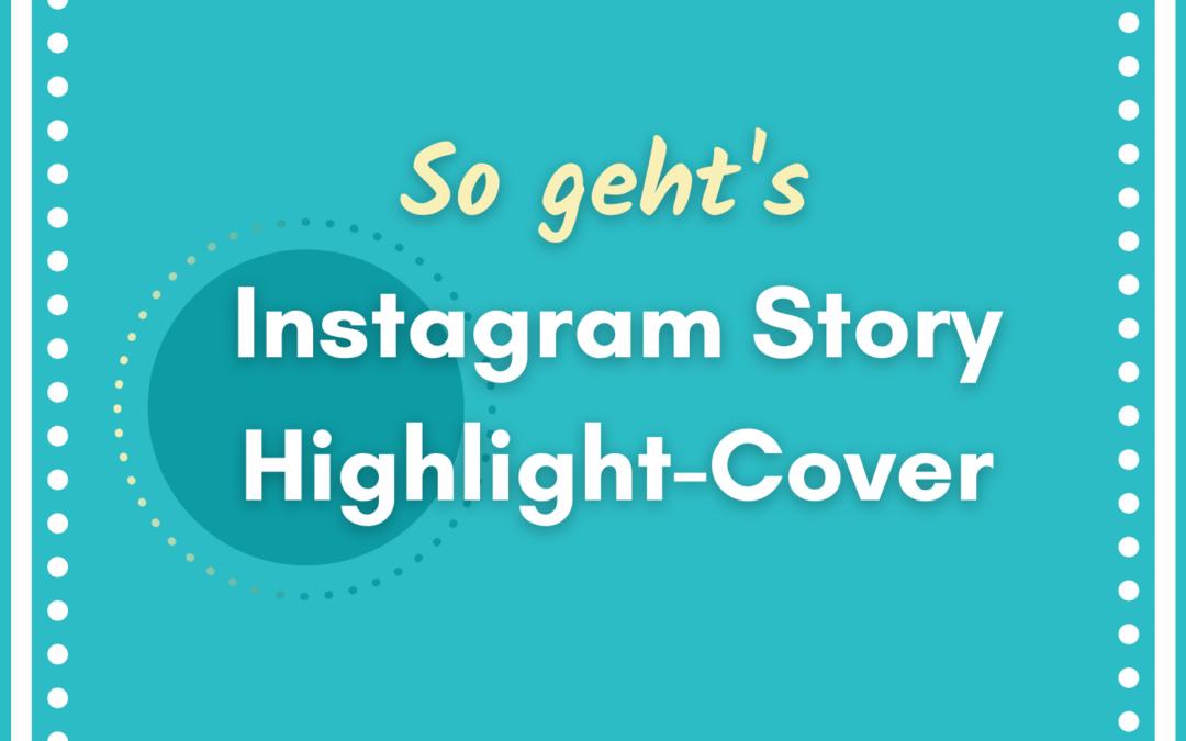 Highlight Cover für Instagram erstellen