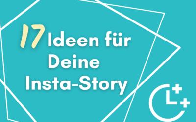 17 Ideen für deine Instagram Story