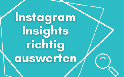 Mehr Instagram Follower durch die Insights