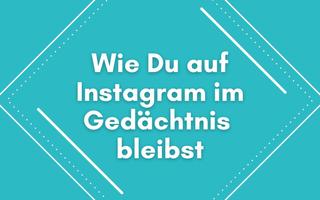 auf Instagram auffallen - Personenmarke -Personal branding