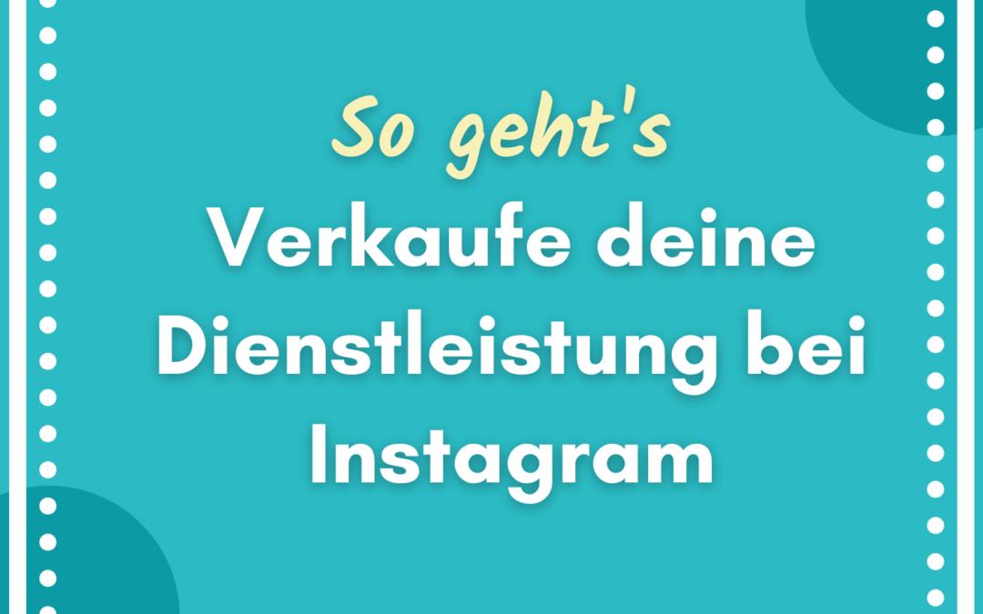 Dienstleistung auf Instagram verkaufen